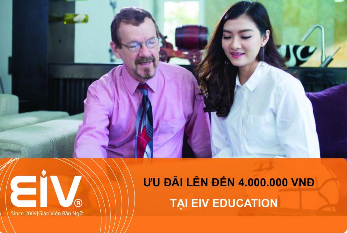ưu đãi học phí chỉ có tại eiv education