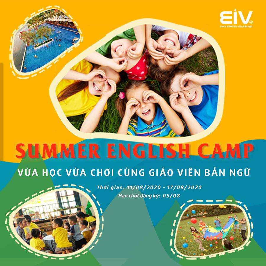 SUMMER ENGLISH CAMP – HÈ VUI NHỘN CHUẨN QUỐC TẾ TẠI EIV