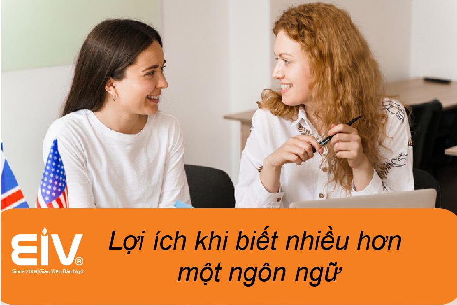Lợi thế khi biết nhiều hơn một ngôn ngữ