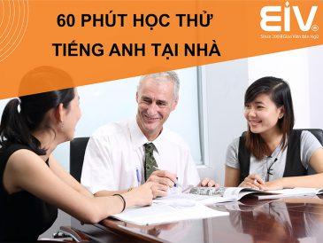 Trải nghiệm 60 phút học miễn phí cùng giáo viên bản ngữ