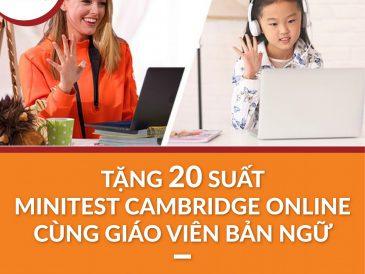 EIV tặng 20 suất Kiểm tra trình độ theo khung chuẩn Cambridge với Giáo Viên Bản Ngữ