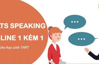 (Tiếng Việt) LUYỆN IELTS SPEAKING CHO HỌC SINH CẤP 3