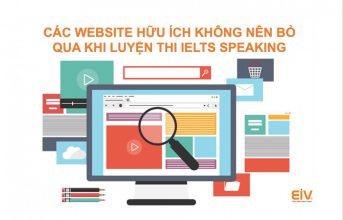 6 website hữu ích không nên bỏ qua khi luyện thi IELTS Speaking