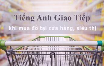 Mẫu câu giao tiếp Tiếng Anh tại siêu thị
