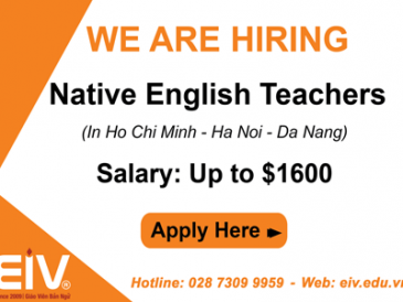 We are hiring native English Teachers in Ho Chi Minh – Ha Noi – Da Nang