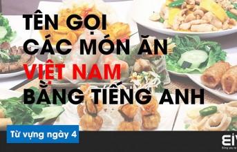 Tên các món ăn Việt Nam bằng Tiếng Anh